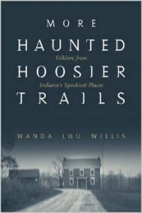 More Haunted Hoosier Trails