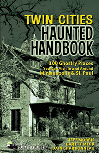 Twin Cities Haunted Handbook