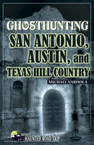Ghost Hunting San Antonio